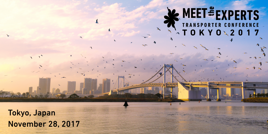 Meet the Experts Transporter Conference Tokyo 2017